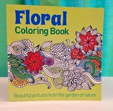 Floral Coloring Book: Beautiful Pictures From The Garden Of Nature, Flowers, NEW