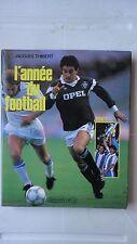 L'ANNEE DU FOOTBALL 1987 JACQUES THIBERT CALMANN LEVY FERRERI  BORDEAUX N°15