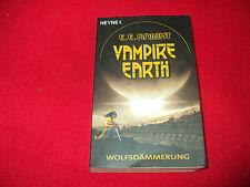 E. E. Knight - VAMPIRE EARTH - Wolfsdämmerung - Band 2