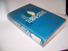Lubrication and Lubricants  Edited by E.R. Braithwaite 1967  Hardcover 568 pages