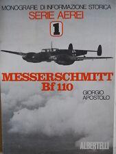 Monografia Storica Serie Aerei MESSERSCHMITT BF 100 ed. Albertelli  1977 [D2]
