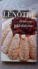 Rare Livre de cuisine / Gaston LENOTRE - Faites votre patisserie / Ecole Lenôtre