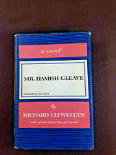 Mr. Hamish Gleave by Richard Llewellyn 1956 Doubleday 1st Edition