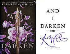 Kiersten White~SIGNED IN PERSON!!~And I Darken~1st/1st HC + Photos!! Beautiful!