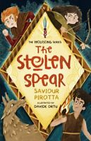 The Stolen Spear by Saviour Pirotta 9781848864085 | Brand New | Free UK Shipping