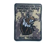 SEAL TEAM 6 COMING SOON TO A TERRORIST GROUP NEAR YOU TACITCAL MORALE ACU PATCH