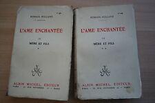 L'ÂME ENCHANTEE MERE ET FILS par ROMAIN ROLLAND 2 VOLUMES éd. ALBIN MICHEL 1927