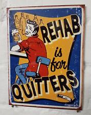 Rehab es Para Quitters Retro Vintage signo de Aluminio de Metal Cerveza signos Cave Bar Pub