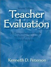 Teacher Evaluation : A Comprehensive Guide to New Directions and Practices by...