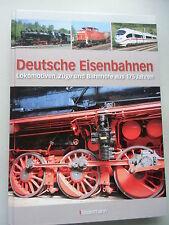 Deutsche Eisenbahnen Lokomotiven Züge Bahnhöfe aus 175 Jahren 2010