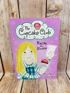 The Cupcake Club Recipe for Trouble by Sheryl Berk and Carrie Berk Paperback