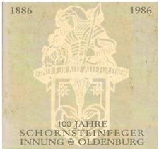Schornsteinfeger-Innung Oldenburg 100 Jahre Festschrift 1986