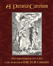 A Pictorial Catechism, Couissinier, Abbe M.B., Good Book