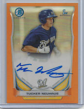 2014 Bowman Chrome Tucker Neuhaus ORANGE Refractor Auto #'d 15/25 BREWERS