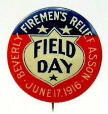 "1916 FIREMEN'S RELIEF ASSOC'N Beverly Mass. 1.25"" pinback button w/ back paper ^"
