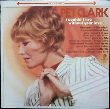 PETULA CLARK I COULDN'T LIVE WITHOUT YOUR LOVE PRESSAGE USA 33T LP WARNER 1645