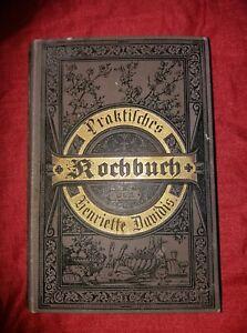 Davidis, Henriette: Praktisches Kochbuch Original 1894