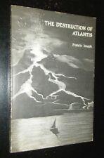 Destruction of Atlantis by Francis Joseph Historical Mythology Meteorite Theory