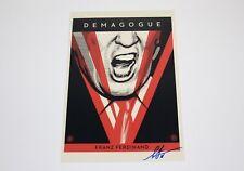 SHEPARD FAIREY ARTIST SIGNED DEMAGOGUE 12x18 PHOTO PRINT w/COA FRANZ FERDINAND