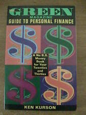 Green Magazine's Guide to Personal Finance : A No B. S. Primer for Your...