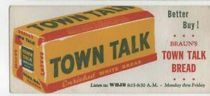 Vintage, BRAUN'S / TOWN TALK WHITE BREAD, Advertising Ink Blotter