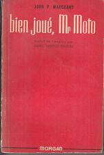 C1 John P MARQUAND Bien Joue MONSIEUR MOTO EO 1948 Think Fast Mr Moto
