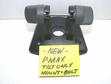 NEW HUMMINBIRD MS-PM PIRANHA P-MAX TILT-ONLY MOUNTING BASE WITH BOLT HUMMINGBIRD