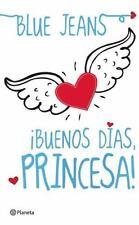 Buenos Dias, Princesa! = Good Morning, Princess! (Paperback or Softback)
