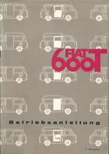 FIAT 600 T 600T Betriebsanleitung 1967 Bedienungsanleitung Handbuch  Bordbuch BA