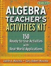 Algebra Teacher's Activities Kit: 150 Ready-to-Use Activities