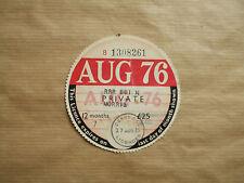 VINTAGE  TAX   DISC , AUGUST  1976.