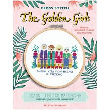 The Golden Girls Cross Stitch Kit, 12 Patterns & Materials to Make 2 Projects