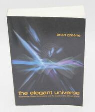The Elegant Universe: Superstrings, Hidden Dimensions, and the Quesr for the Ult