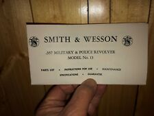 Smith And Wesson .357 Model No. 13 Police Revolver Manual