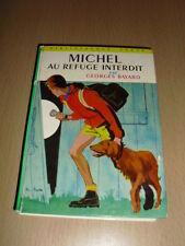 MICHEL AU REFUGE INTERDIT Georges Bayard  (bibliothèque verte)