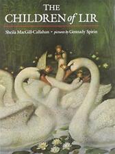 The Children of Lir by Sheila MacGill-Callahan | Hardcover Book | 9781857143928