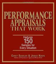 Performance Appraisals That Work: Features 150 Samples for Every Situation by Co