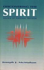 Discovering the Spirit: By Joseph J McMahon, J J McMahon