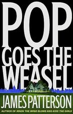 Pop Goes the Weasel by James Patterson: New