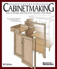 Illustrated Cabinetmaking: How to Design and Construct Furniture That Works (Pap