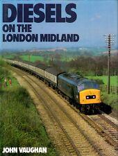 Diesels on The London Midland book