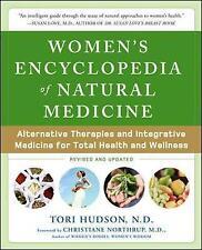 Women's Encyclopedia of Natural Medicine: Alternative Therapies and Integrative