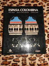 ESPANA COLOMBINA - Masats, Ladero Quesada, Varela - Lunwerg, 1990