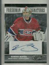 2012/13 Certified Hockey Robert Mayer Freshman Signatures Auto Card # 753/999