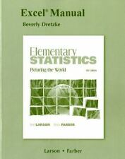 Excel Manual for Elementary Statistics: Picturing the World