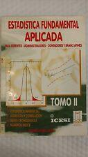 Estadística fundamental aplicada : para gerencia, administración TOMO II 1996