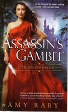 Amy Raby  Assassin's Gambit      Hearts and Thrones    Pbk NEW