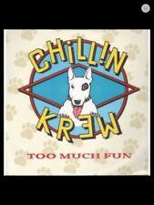 """CHILLIN KREW Too Much Fun 12"""" VINYL UK Irs 1988 3 Track Krew Cut Mix B/W 7"""" Mix"""