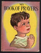 1930s MY Bunnie BOOK of PRAYERS Ebchanting Children's Hardcover Rare Find