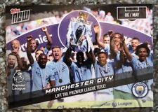 Topps Now Manchester City Lift The Premier League Title! Card 164 06 May